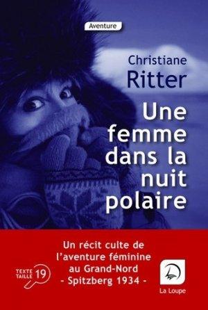 Une femme dans la nuit polaire [EDITION EN GROS CARACTERES - de la loupe - 9782848688022 -